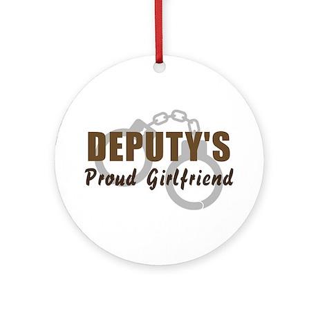 Deputy's Proud Girlfriend Ornament (Round)