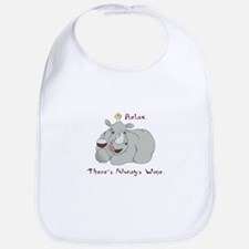 relax theres always wine Bib