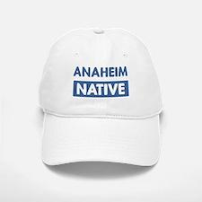 ANAHEIM native Baseball Baseball Cap