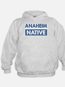 ANAHEIM native Hoodie