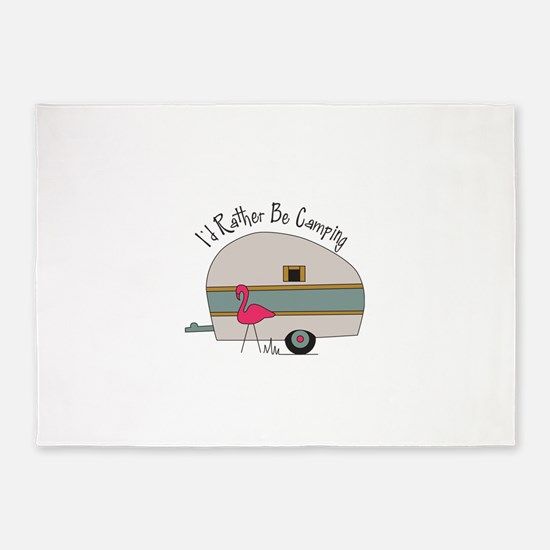 Id Rather Be Camping 5'x7'Area Rug