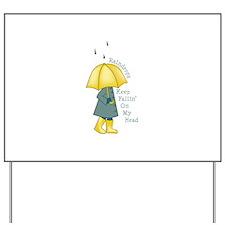 Raindrop Saying Yard Sign