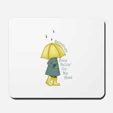 Raindrop Saying Mousepad