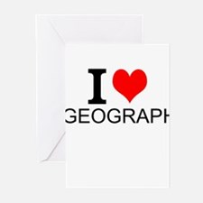 I Love Geography Greeting Cards