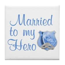 Married to my Hero Tile Coaster