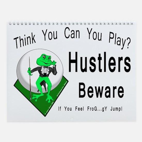 Hustlers Pool Playing Frog Wall Calendar