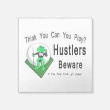 "Hustlers Pool Playing Frog Square Sticker 3"" x 3"""