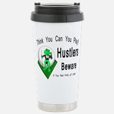 Hustlers Pool Playing F Travel Mug