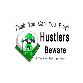 Hustlers Beware Pool Playing Frog Poster