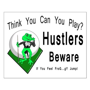 Hustlers Beware, Pool Playing Frog Small Poster