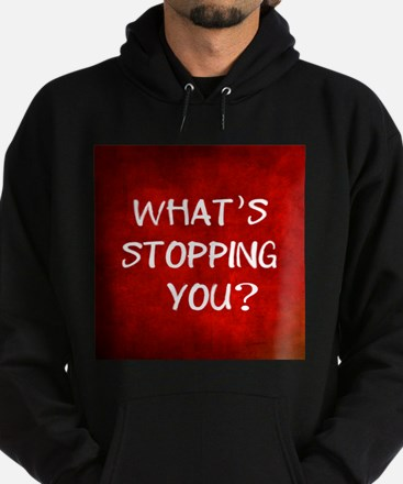 Whats Stopping You Hoodie (dark)