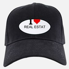 I Love Real Estate Baseball Hat