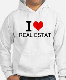 I Love Real Estate Hoodie