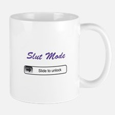 Slut Mode - Slide to unlock Mugs