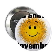 "No Shave November 2.25"" Button"