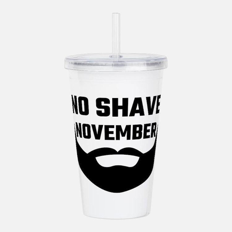 No Shave November Acrylic Double-wall Tumbler