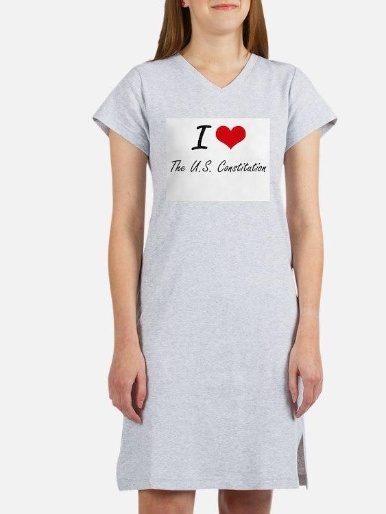 I love The U.S. Constitution Women's Nightshirt