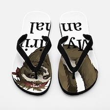 My Spirit Animal Flip Flops