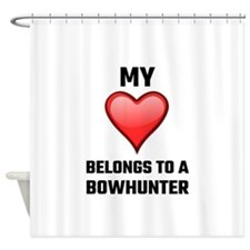 My Heart Belongs To A Bowhunter Shower Curtain