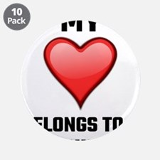 """My Heart Belongs To A Bowhun 3.5"""" Button (10 pack)"""