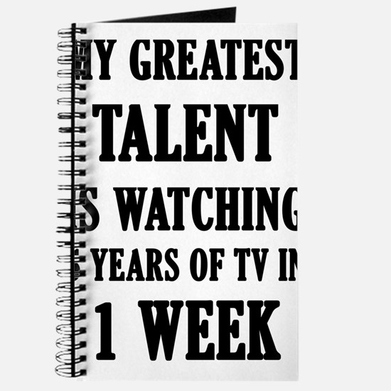 My Greatest Talent Is Watching 5 Years Of Journal