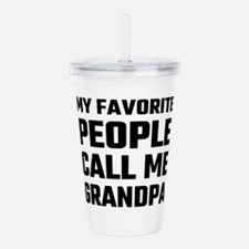 My Favorite People Cal Acrylic Double-wall Tumbler