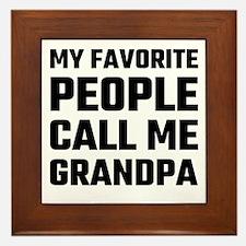 My Favorite People Call Me Grandpa Framed Tile