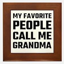 My Favorite People Call Me Grandma Framed Tile