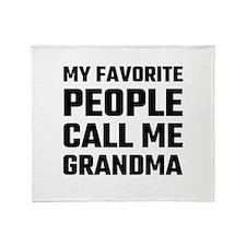 My Favorite People Call Me Grandma Throw Blanket