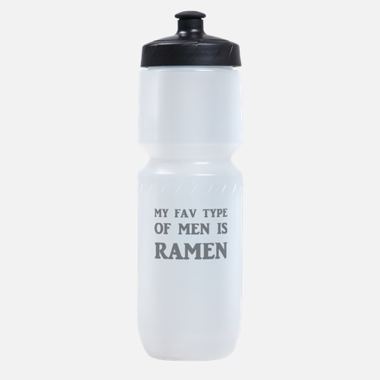 My Fav Type Of Men Is Ramen Sports Bottle