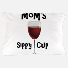 Mom's Sippy Cup Pillow Case