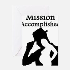 Mission Accomplished Greeting Cards