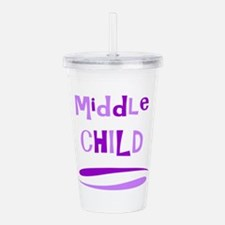 Middle Child Acrylic Double-wall Tumbler