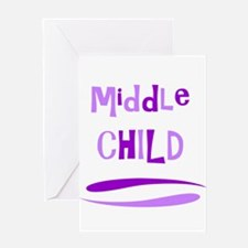 Middle Child Greeting Cards