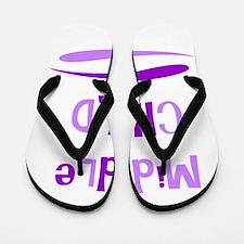 Middle Child Flip Flops