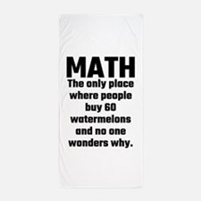 Math The Only Place Where People Buy 6 Beach Towel