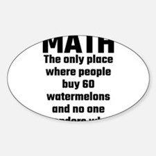 Math The Only Place Where People Buy 60 Wa Decal