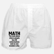 Math The Only Place Where People Buy Boxer Shorts