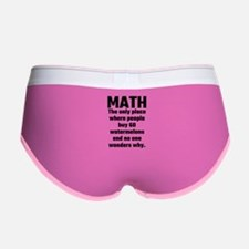 Math The Only Place Where People Women's Boy Brief
