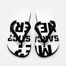 Me? Sarcastic? Never! Flip Flops
