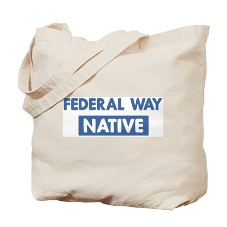 FEDERAL WAY native Tote Bag