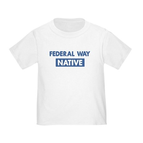 FEDERAL WAY native Toddler T-Shirt
