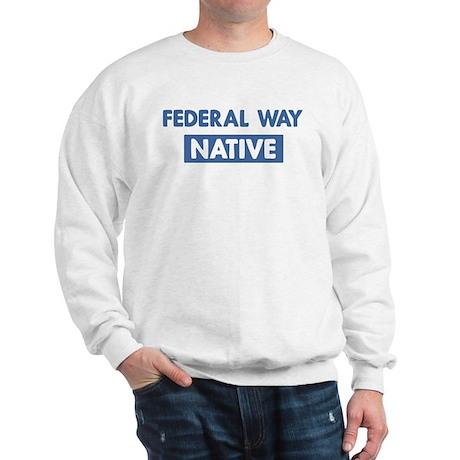 FEDERAL WAY native Sweatshirt