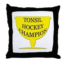 Tonsil Hockey Champion Throw Pillow
