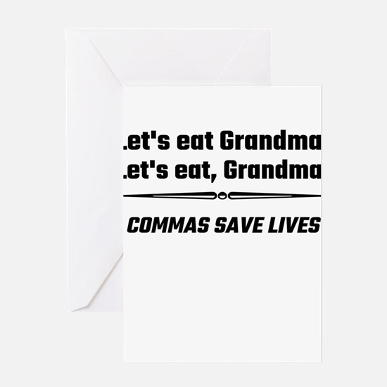 Let's Eat Grandma Commas Save Lives Greeting Cards