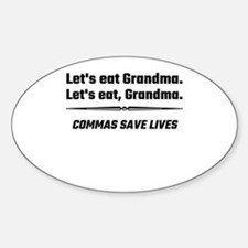 Let's Eat Grandma Commas Save Lives Decal