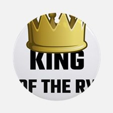 King Of The RV Round Ornament