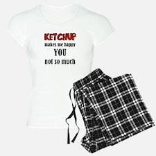 Ketchup Makes Me Happy You Pajamas