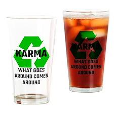 Karma What Goes Around Comes Around Drinking Glass