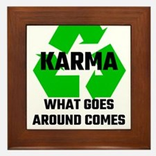 Karma What Goes Around Comes Around Framed Tile
